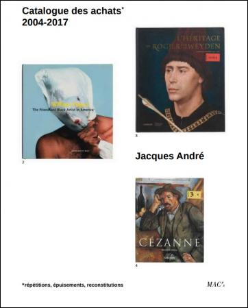 MACS - Catalogue - Jacques André. Catalogue des Achats 2004-2017